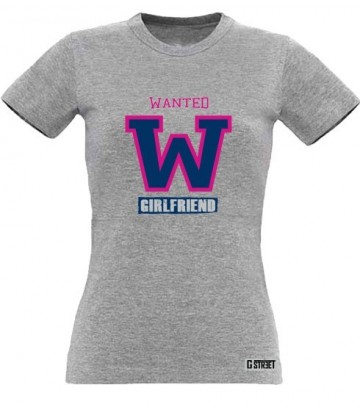 T shirt Wanted Girlfriend