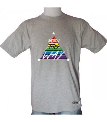 Tee shirt Born this Way