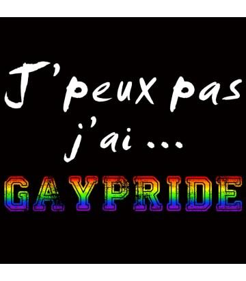 T shirt J'peux pas j'ai Gaypride