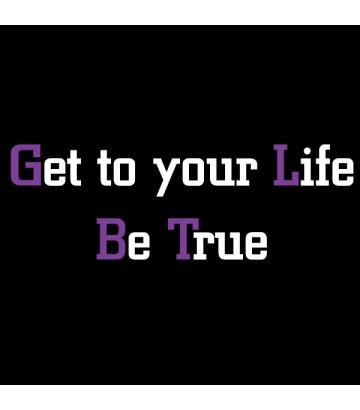 T shirt Get your Life